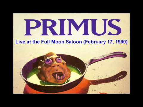 Primus - Live at the Full Moon Saloon (02/17/90)