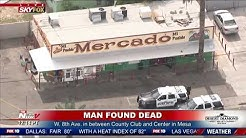 DEATH INVESTIGATION: Police find man dead in Mesa, AZ market (FNN)