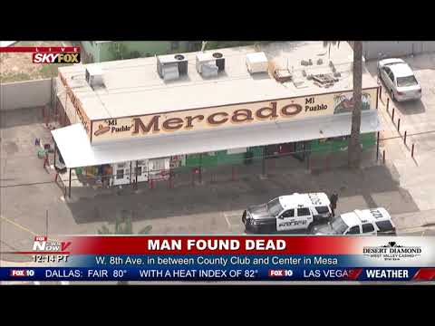 DEATH INVESTIGATION: Police find man dead in Mesa, AZ market (FNN)