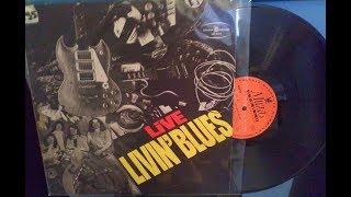 Livin' Blues – Livin' Blues Live   1975 Holland ,Rock, Blues