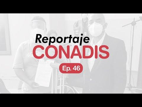 Reportaje Conadis | Ep. 46