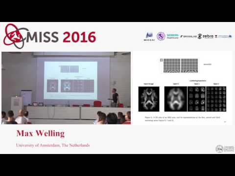 [MISS 2016] Max Welling - Deep Learning, Graphical Models and Bayesian Estimation