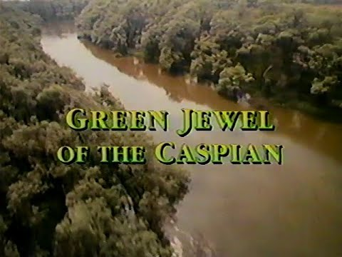 Nature Realms of the Russian Bear Green Jewel of the Caspian
