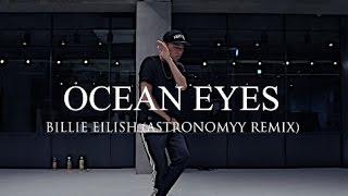 OCEAN EYES - BILLIE EILISH(ASTRONOMYY REMIX ) / KUMA SHIN CHOREOGRAPHY