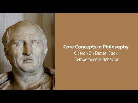 Cicero on Temperance in Behavior (On Duties) - Philosophy Core Concepts