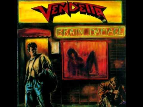 Vendetta - Brain damage 1988 (full album)