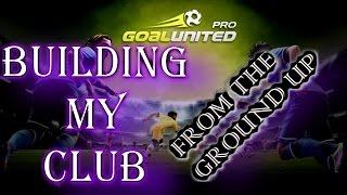 Goal United Pro - Starting to build my Stadium