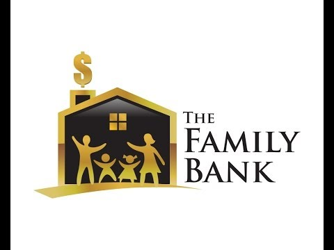 Introduction to the Family Bank
