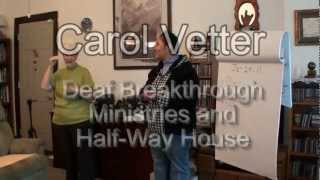 Carol Vetter ☺ Ministry to the Deaf ☺ Chicago √ 10-17-2011