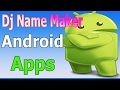 dj name maker android software offline female voice in hindi Download MP3