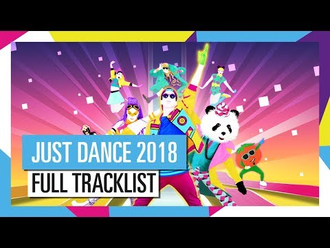 FULL TRACKLIST / JUST DANCE 2018 [OFFICIAL] HD