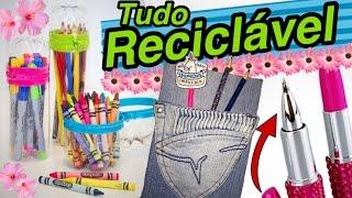 MATERIAL ESCOLAR RECICLÁVEL | DIY Back to school recycling - Ft Bárbara Deschamps