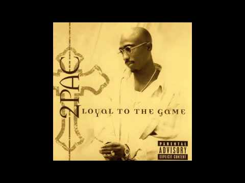 2Pac - 14. Thug 4 Life OG - Loyal to the Game
