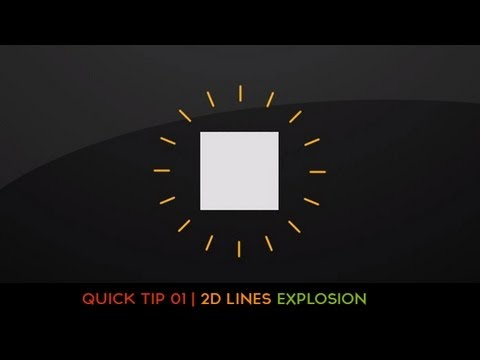 Tutorial - Quick tips 01 - 2D Lines explosion