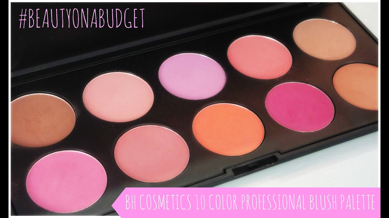 #BeautyonaBudget-BH Cosmetics 10 Color Professional Blush