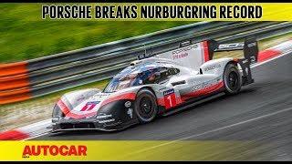 Porsche 919 Evo smashes Nürburgring lap record   Autocar India