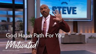god-has-a-path-for-you-steve-harvey