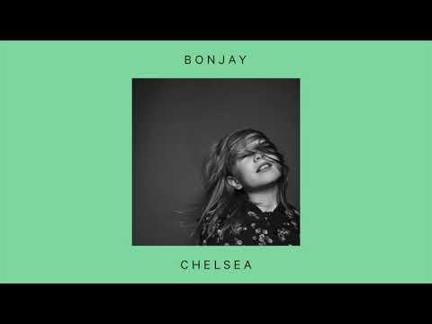 Bonjay –Chelsea (official audio)