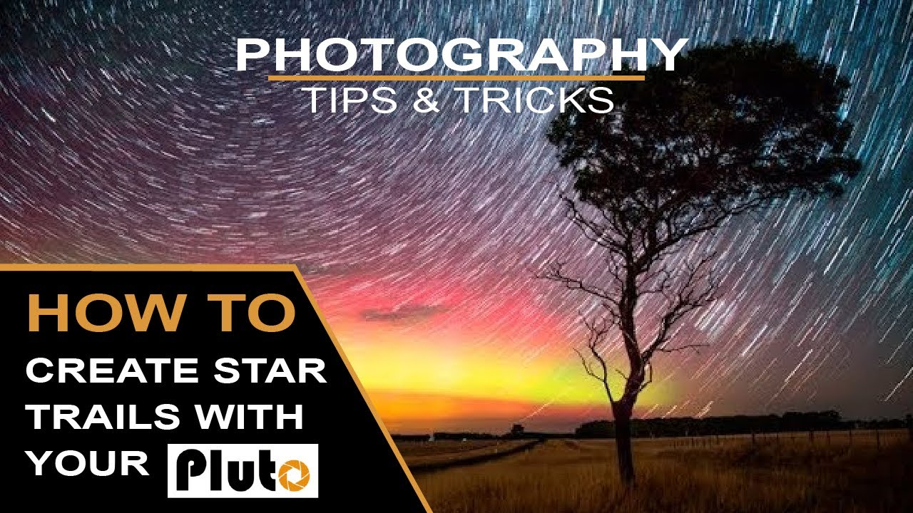 Pluto Trigger - Star Trails - HOW TO