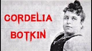 The Dark & Disturbing Case of Cordelia Botkin | Murder by Mail