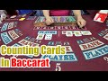 Counting Cards Raw Baccarat Class #5 The Basics (Short Version)
