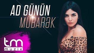 Ayşən Məmmədova - Ad günün mübarək (Audio)