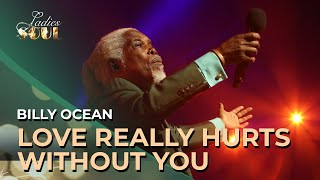 Ladies of Soul 2016 | Billy Ocean - Love Really Hurts Without You