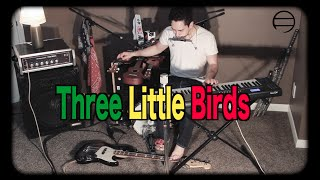 Three Little Birds - samuraiguitarist (Bob Marley one man band cover)