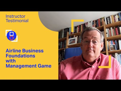 IATA Training | Airline Business Foundations with Management Game - Overview from the Instructor