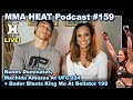 🔴 MMA H.E.A.T. Podcast #159: Nunes Dominates, Machida Amazes At UFC 224 + Bader KO At Bellator 199