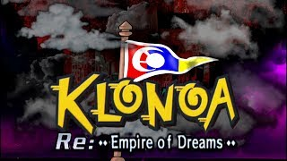 Klonoa Re: Empire of Dreams ~Chapter 6: Leljimba~
