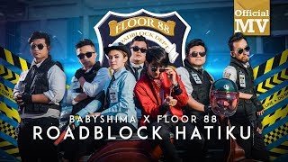 baby shima floor 88   roadblock hatiku official music video