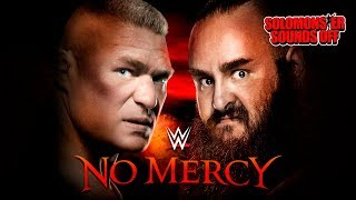 WWE No Mercy 2017 Review  Cena vs Reigns Lesnar vs Strowman