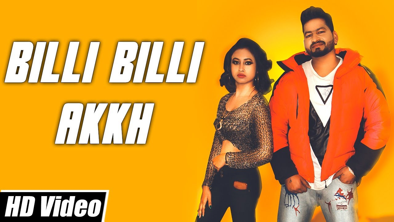 Billi Billi Akkh | Official Video Song | Candy Beat's | New Punjabi Song 2021 | Yellow Music