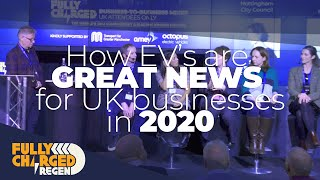 Why are EV's VERY GOOD news for UK Businesses in 2020