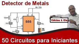 Montando um Detector de Metais com CI 555