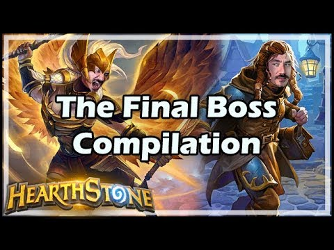 [Hearthstone] The Final Boss Compilation