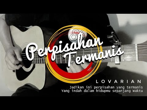 Lovarian - Perpisahan Termanis (Acoustic Cover) | Guitar Fingerstyle
