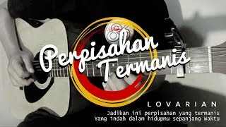 Download Lovarian - Perpisahan Termanis (Acoustic Cover) | Guitar Fingerstyle