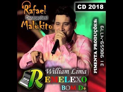 WILLIAM LIMA 2018 / REMELEXO BOM DEMAIS 2018