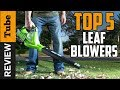 ✅Leaf Blower: Best Leaf Blower 2018 (Buying Guide)
