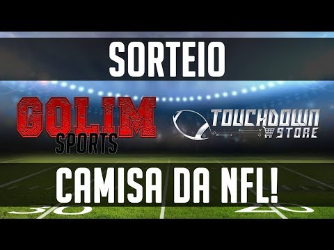 SORTEIO de uma CAMISA DA NFL! - Golim Sports e Touchdown Store Brasil
