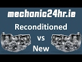 Car gearbox Reconditioned vs New