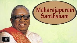 Classical Vocal - Ganamoorthy - Maharajapuram Santhanam