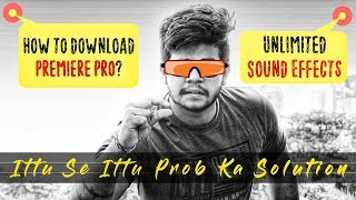 UNLIMITED SOUND EFFECTS, PREMIERE PRO DOWNLOAD + 2 EFFECTS TUTORIAL