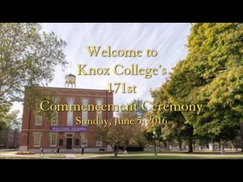 Knox College's 171st Commencement Ceremony