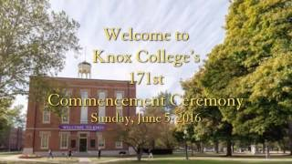 Baixar Knox College's 171st Commencement Ceremony