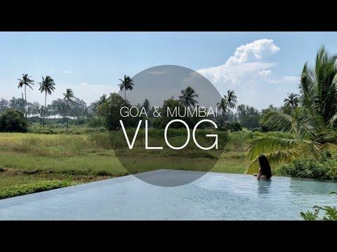 GOA & MUMBAI VLOG | THE ORGANIC FIX