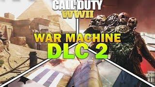 COD WW2 DLC 2 The War Machine - New Weapons, New Maps, DLC 2 Zombies
