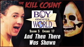 Boy Meets World: And Then There Was Shawn (s05e17) KILL COUNT
